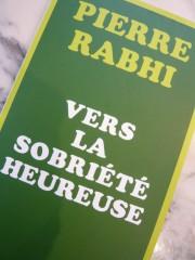 pierre rabhi,sobriété heureuse,colibris,modération,écologie,transformation de la société,planète